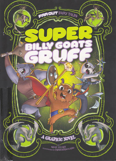 Cover for Far Out Fairy Tales (Capstone Publishers, 2015 series) #[nn] - Super Billy Goats Gruff