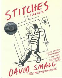 Cover Thumbnail for Stitches:  A Memoir (W. W. Norton, 2009 series)