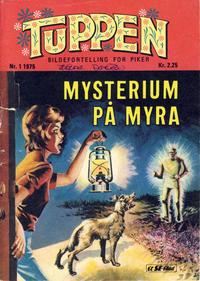 Cover Thumbnail for Tuppen (Serieforlaget / Se-Bladene / Stabenfeldt, 1969 series) #1/1975