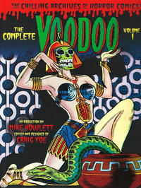 Cover Thumbnail for The Chilling Archives of Horror Comics! (IDW, 2010 series) #12 - The Complete Voodoo Volume 1