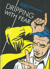Cover Thumbnail for The Steve Ditko Archives (Fantagraphics, 2009 series) #5 - Dripping with Fear