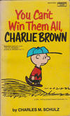 Cover for You Can't Win Them All, Charlie Brown (Fawcett, 1975 series) #M2475