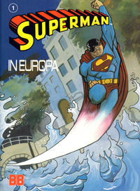 Cover Thumbnail for Superman in Europa (JuniorPress, 1990 series)