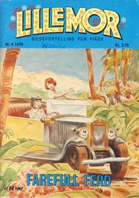 Cover Thumbnail for Lillemor (Serieforlaget / Se-Bladene / Stabenfeldt, 1969 series) #4/1979