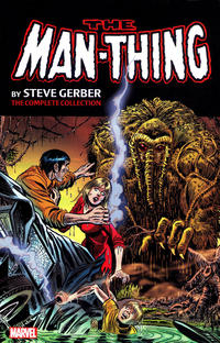 Cover Thumbnail for Man-Thing by Steve Gerber: The Complete Collection (Marvel, 2015 series) #1