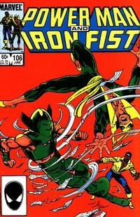 Cover Thumbnail for Power Man and Iron Fist (Marvel, 1981 series) #106