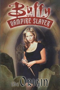 Cover Thumbnail for Buffy the Vampire Slayer (Titan, 1998 series) #[nn] - The Origin
