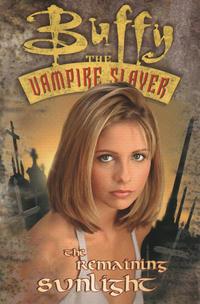 Cover Thumbnail for Buffy the Vampire Slayer (Titan, 1998 series) #[nn] - The Remaining Sunlight