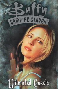Cover Thumbnail for Buffy the Vampire Slayer (Titan, 1998 series) #[nn] - Uninvited Guests