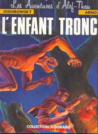 Cover Thumbnail for Les aventures d'Alef-Thau (Les Humanoïdes Associés, 1983 series) #1 - L'enfant tronc
