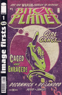 Cover Thumbnail for Image Firsts: Bitch Planet (Image, 2015 series) #1