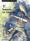 Cover for Bernard Prince (Le Lombard, 1969 series) #2 - Tonnerre sur Coronado [1998-12]