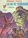 Cover for Bernard Prince (Le Lombard, 1969 series) #6 - La loi de l'ouragan