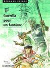 Cover Thumbnail for Bernard Prince (1969 series) #9 - Guérilla pour un fantôme [new art]