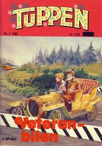Cover Thumbnail for Tuppen (Serieforlaget / Se-Bladene / Stabenfeldt, 1969 series) #1/1981