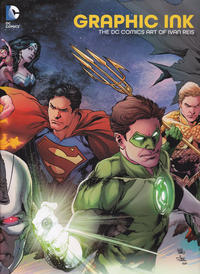 Cover Thumbnail for Graphic Ink: The DC Comics Art of Ivan Reis (DC, 2015 series)