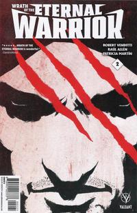 Cover Thumbnail for Wrath of the Eternal Warrior (Valiant Entertainment, 2015 series) #2 [Cover B - Raúl Allén]