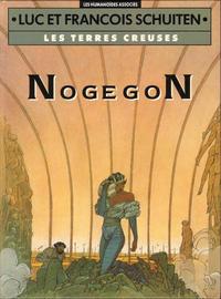 Cover Thumbnail for Les Terres Creuses (Les Humanoïdes Associés, 1980 series) #3 - NogegoN