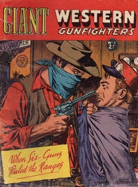 Cover Thumbnail for Giant Western Gunfighters (Horwitz, 1962 series) #3