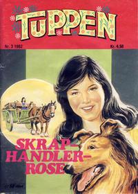 Cover Thumbnail for Tuppen (Serieforlaget / Se-Bladene / Stabenfeldt, 1969 series) #3/1982