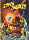 Cover for Super Thriller Annual (World Distributors, 1957 ? series) #1958