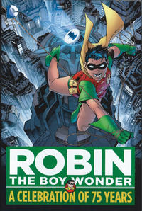 Cover Thumbnail for Robin, The Boy Wonder: A Celebration of 75 Years (DC, 2015 series)