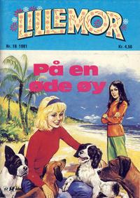 Cover Thumbnail for Lillemor (Serieforlaget / Se-Bladene / Stabenfeldt, 1969 series) #16/1981