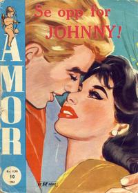 Cover Thumbnail for Amor (Serieforlaget / Se-Bladene / Stabenfeldt, 1961 series) #10/1962
