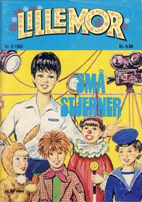 Cover Thumbnail for Lillemor (Serieforlaget / Se-Bladene / Stabenfeldt, 1969 series) #6/1982