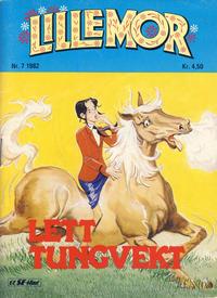Cover Thumbnail for Lillemor (Serieforlaget / Se-Bladene / Stabenfeldt, 1969 series) #7/1982