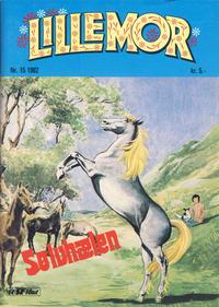 Cover Thumbnail for Lillemor (Serieforlaget / Se-Bladene / Stabenfeldt, 1969 series) #15/1982