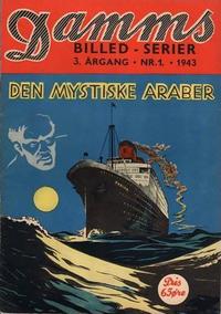 Cover Thumbnail for Damms Billedserier [Damms Billed-serier] (N.W. Damm & Søn [Damms Forlag], 1941 series) #1/1943