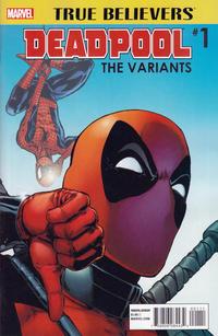 Cover Thumbnail for True Believers: Deadpool Variants (Marvel, 2016 series) #1