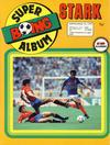 Cover for Boing superalbum (Serieforlaget / Se-Bladene / Stabenfeldt, 1985 series) #3/1986 - Stark [Abonnementsutgave]