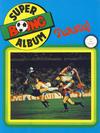 Cover for Boing superalbum (Serieforlaget / Se-Bladene / Stabenfeldt, 1985 series) #4/1986 - Twisty! [Salgsutgave]