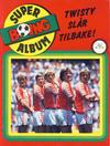 Cover for Boing superalbum (Serieforlaget / Se-Bladene / Stabenfeldt, 1985 series) #5/1986 - Twisty slår tilbake! [Salgsutgave]