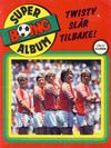 Cover for Boing superalbum (Serieforlaget / Se-Bladene / Stabenfeldt, 1985 series) #[5/1986] - Twisty slår tilbake! [Abonnementsutgave]