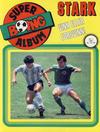 Cover for Boing superalbum (Serieforlaget / Se-Bladene / Stabenfeldt, 1985 series) #1/1987 - Stark vinn eller forsvinn! [Salgsutgave]