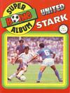 Cover for Boing superalbum (Serieforlaget / Se-Bladene / Stabenfeldt, 1985 series) #3/1987 - United Stark [Salgsutgave]