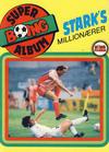 Cover for Boing superalbum (Serieforlaget / Se-Bladene / Stabenfeldt, 1985 series) #[8/1987] - Stark's millionærer