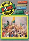 Cover for Boing superalbum (Serieforlaget / Se-Bladene / Stabenfeldt, 1985 series) #1/1988 - Stark og ødeleggeren