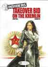 Cover for Insiders (Cinebook, 2009 series) #4 - Takeover Bid on the Kremlin