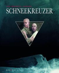 Cover Thumbnail for Schneekreuzer (Verlagshaus Jacoby & Stuart, 2013 series)