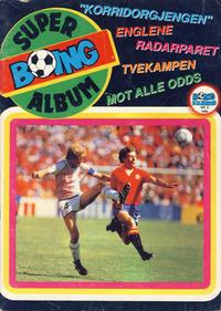 Cover Thumbnail for Boing superalbum (Serieforlaget / Se-Bladene / Stabenfeldt, 1985 series) #4/1988 - Korridorgjengen
