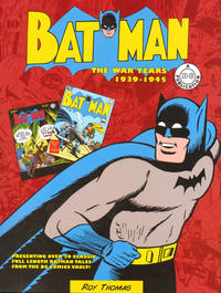 Cover Thumbnail for Batman: The War Years 1939-1945 (Chartwell Books, 2015 series)