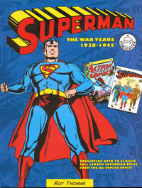 Cover Thumbnail for Superman: The War Years 1938-1945 (Chartwell Books, 2015 series)