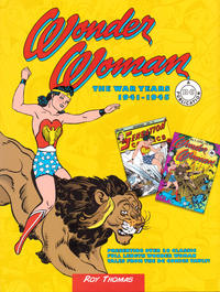 Cover Thumbnail for Wonder Woman: The War Years 1941-1945 (Chartwell Books, 2015 series)
