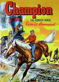 Cover Thumbnail for Champion the Wonder Horse Comic Annual (World Distributors, 1952 series) #[1953]