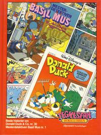 Cover Thumbnail for Tegneseriebokklubben (Hjemmet / Egmont, 1985 series) #22 - Beste historier om Donald Duck & Co #30; Mesterdetektiven Basil Mus #1