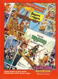 Cover Thumbnail for Tegneseriebokklubben (Hjemmet / Egmont, 1985 series) #27 - Kaptein Rogers og hans rebeller; Mastetoppens skrekk: Bayere i riggen